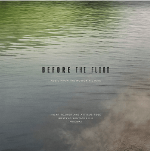 Before The Flood Music From The Motion Picture Triple