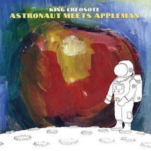 King creosote, astronaut meets appleman