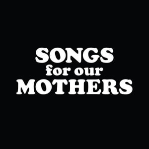 fat white family, songs for our mothers