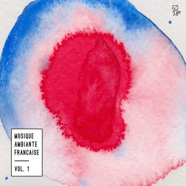 Various Artists, Musique Ambiante Francaise Vol 1, Triple Vinyl LP, 2xCD.