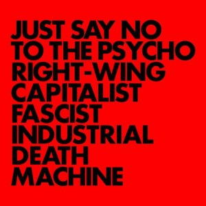 Gnod , Just Say No To The Psycho Right Wing Capitalist Fascist Industrial Death Machine, Rocket Recordings,  Coloured Vinyl LP ,(black with red stripe), CD.