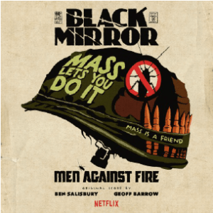 ben salisbury and geoff barrow, black mirror men against fire