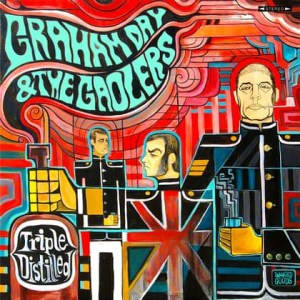 triple distilled, graham day &the goalers