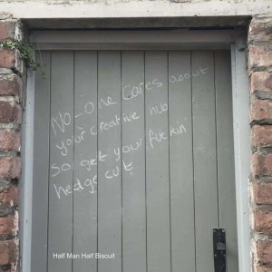 Half Man Half Biscuit , No one cares about your creative hub so get your fuckin hedge cut, Probe Plus , Vinyl LP, CD.