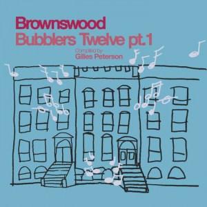giles peterson, bubblers twelve part 1, various artists