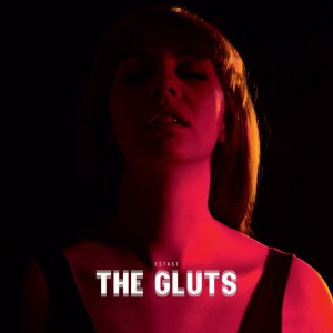 the gluts, estasi