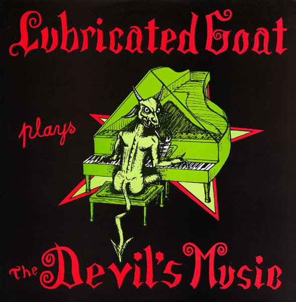Lubricated Goat , Plays The Devils Music,Sorcerer, Vinyl LP.
