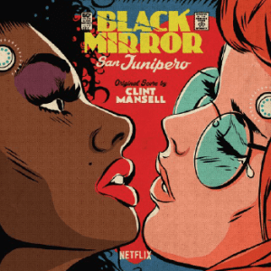 clint mansell, black mirror san junipero, picture disc vinyl lp, coloured vinyl lp, cd digipack