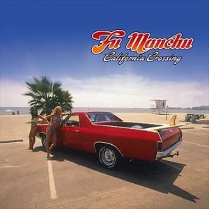 fu manchu, california crossing