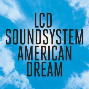LCD Soundsystem, American dream, 2xvinyl lp, cd