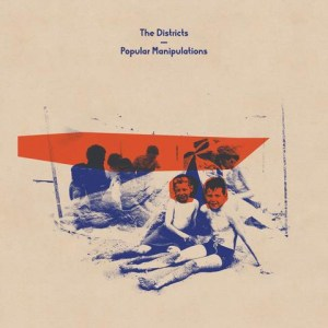 the districts, popular manipulations, vinyl lp, cd