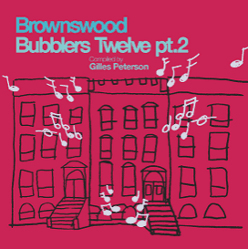 brownswood bubblers twelve pt 2