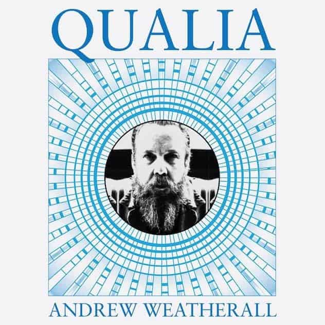 Andrew Weatherall Announces New album Qualia