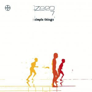 Zero 7 , Simple Things, Double Vinyl LP.