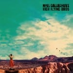Noel Gallagher's High Flying Birds, Who Built The Moon, Vinyl LP, Deluxe CD, CD.