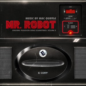 Mac Quayle, Mr Robot OTS Vol 3, Double Coloured Vinyl LP, Std Double Vinyl LP, CD.