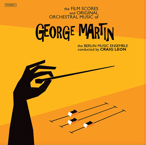 New Release – The Film Scores & Original Orchestral Music of George Martin