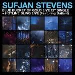 Sufjan Stevens, Blue Bucket Of Gold / Hotline Bling, Coloured Vinyl LP.