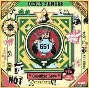 Dirty Fences, Goodbye Love, Vinyl LP, CD.
