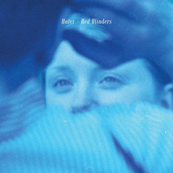 Hater, Red Blinders, Coloured Vinyl ltd to 300, Black Vinyl Ltd to 700, CD