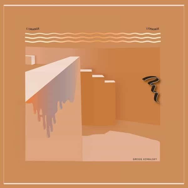 Gregg Kowalsky, L'orange L'orange, Vinyl LP, CD.