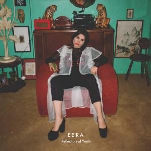 EERA, Reflection Of Youth, Red Coloured Vinyl LP, Vinyl LP, CD.