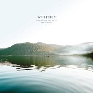 Whitney, Light Upon The Lake Demo Recordings, Vinyl LP.