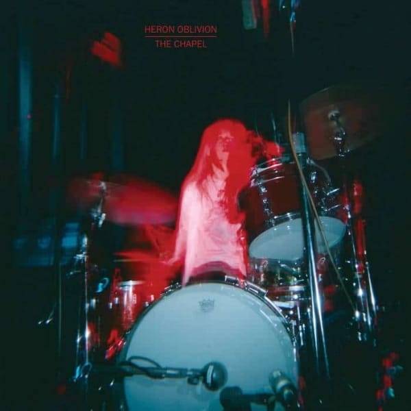 Heron Oblivion, The Chapel, Vinyl LP.