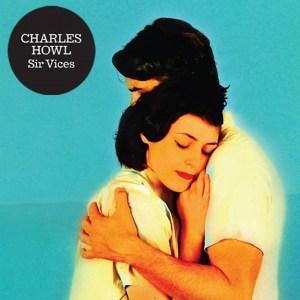 Charles Howl, Sir Vices, Vinyl LP