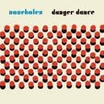 noseholes, danger dance, vinyl lp