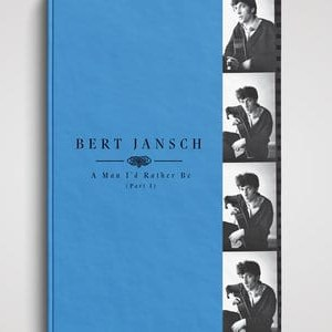 Bert Jansch, A Man I'd Rather Be (Part 1), 4x Vinyl LP case-bound book, 4x CD book-back.