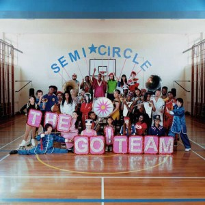 The Go! Team, Semicircle, Pink Vinyl LP, Std Vinyl LP, CD.