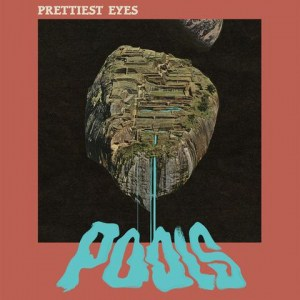 Prettiest Eyes, Pools, Vinyl LP, CD
