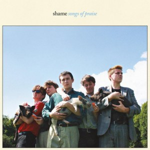 record of the week, Shame, Songs Of Praise, Sky Blue Vinyl LP, Std Vinyl LP, CD.