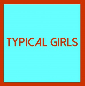 Typical Girls Volume 4, vinyl lp