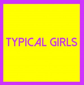 Various Artists, Typical Girls Volume Three, vinyl lp