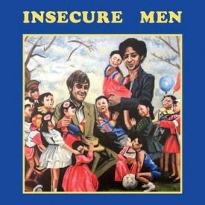 Insecure Men, S/T Insecure Men, Cherry Cola Coloured Vinyl LP, StdVinyl, CD.
