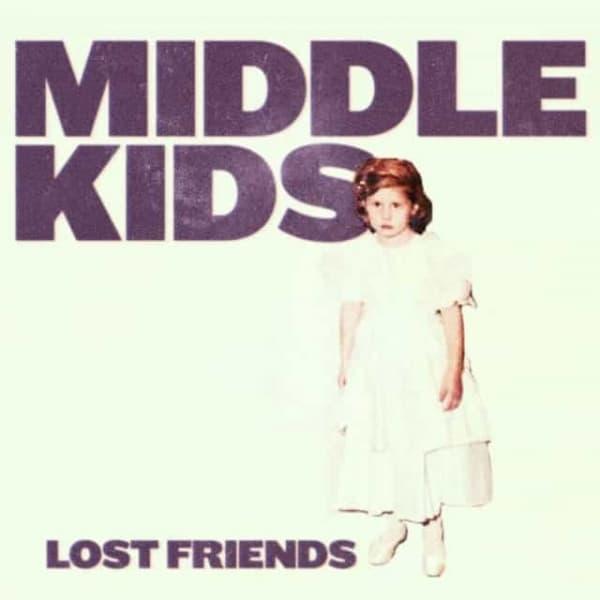 Middle Kids , Lost Friends, Ltd Lilac Vinyl LP, Std Vinyl LP, CD.