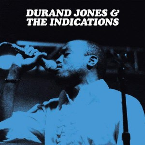 Durand Jones & The Indications ,S/T, Dead Oceans , Coloured Vinyl LP, Std Vinyl LP, CD.