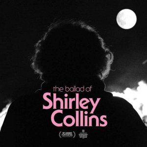 Various Artists , The Ballad Of Shirley Collins, Earth Recordings ,Pink Vinyl LP, CD/DVD+Book