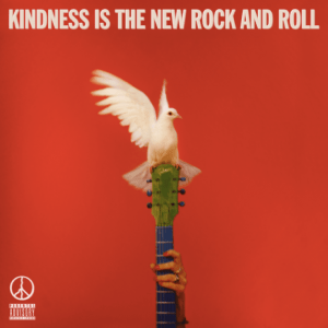 Peace , Kindness Is The New Rock And Roll, Ignition,Vinyl LP, CD.