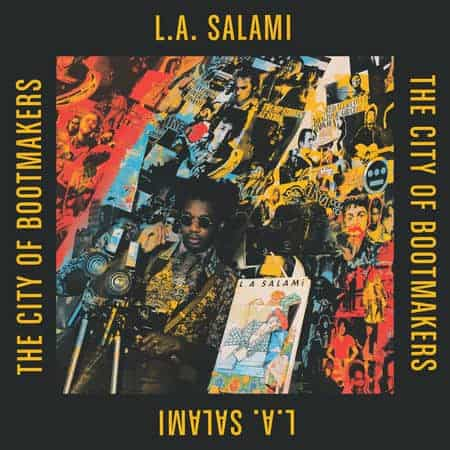 LA Salami , City Of Bootmakers,Sunday Best , Double Coloured Vinyl, CD.