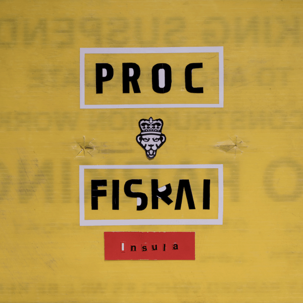 Proc Fiskal , Insula,Hyperdub,Double Vinyl LP, CD.