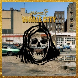 Warmduscher , Whale City ,The Leaf Label  ,Vinyl LP, CD.