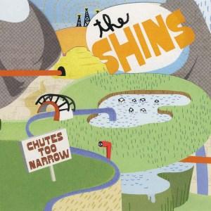The Shins , Chutes Too Narrow,Sub Pop , Orange Vinyl.