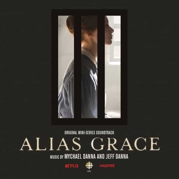 Mychael Danna & Jeff Danna , Alias Grace, Earth Recordings ,Double Vinyl LP, CD.