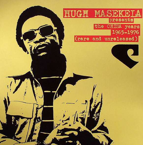 Hugh Masekela , TheChisa Years,BBE, Double Vinyl LP.