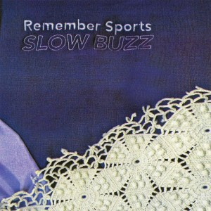 Remember Sports, Slow Buzz, Father/Daughter Records , Baby Blue Vinyl LP, CD.