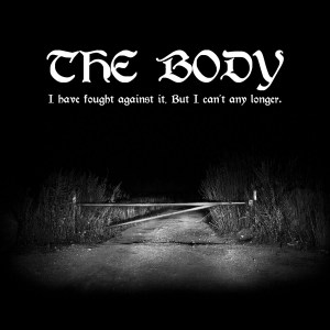 The Body ,I Have Fought Against It, But I Cant Any Longer,Thrill Jockey, Coloured Double Vinyl LP, CD.