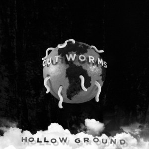 Cut Worms, Hollow Ground, Coloured Vinyl, Vinyl LP, CD